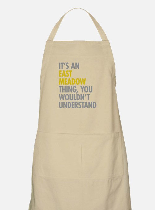 Its An East Meadow Thing Apron