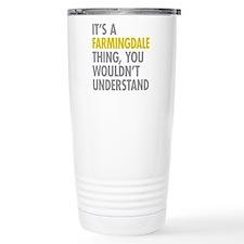 Its A Farmingdale Thing Travel Mug