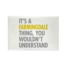 Its A Farmingdale Thing Rectangle Magnet