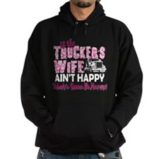 Truckers Wife Aint Happy Hoody