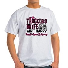 Truckers Wife Aint Happy T-Shirt