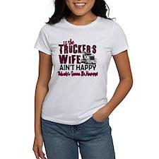 Truckers Wife Aint Happy T-Shirt