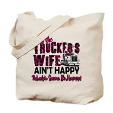 Truckers Wife Aint Happy Tote Bag