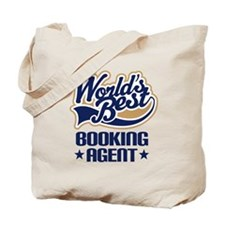 Booking agent Tote Bag