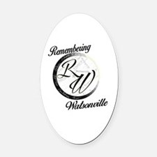 Remembering Watsonville Oval Car Magnet