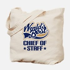 Chief of staff Tote Bag