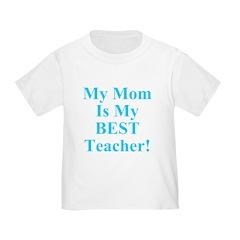 My Mom Is My Best Teacher T