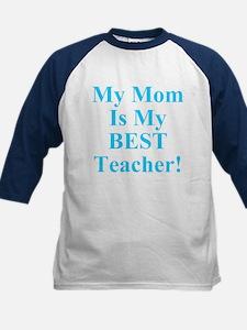 My Mom Is My Best Teacher Kids Baseball Jersey