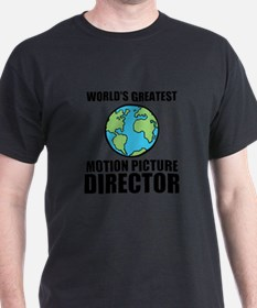Worlds Greatest Motion Picture Director T-Shirt