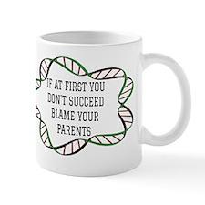 Blame Your Parents. Mug