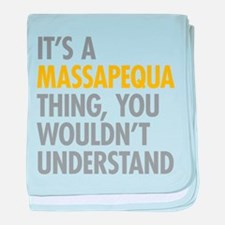Its A Massapequa Thing baby blanket