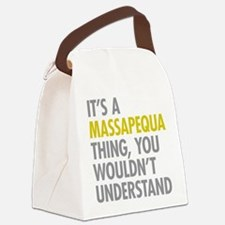 Its A Massapequa Thing Canvas Lunch Bag