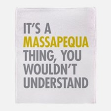 Its A Massapequa Thing Throw Blanket