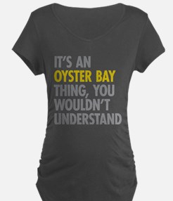 Its An Oyster Bay Thing T-Shirt
