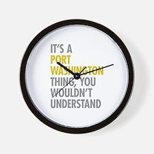 Its A Port Washington Thing Wall Clock