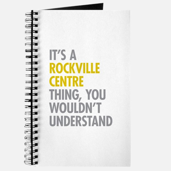 Its A Rockville Centre Thing Journal