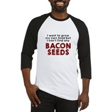 Bacon Seeds Baseball Jersey