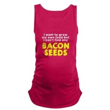 Bacon Seeds Maternity Tank Top