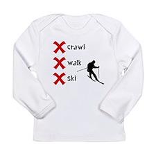 Crawl Walk Ski Long Sleeve T-Shirt