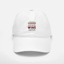 Coffee and Wine Baseball Baseball Baseball Cap