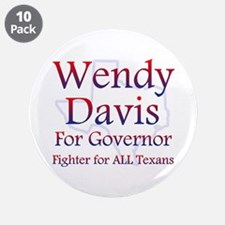 """Wendy Davis For Governor 3.5"""" Button (10 Pack"""