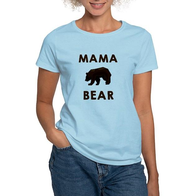 Mama Bear Women S Light T Shirt Mama Bear T Shirt Cafepress Com