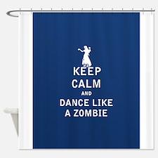 Keep Calm and Dance Like a Zombie - FULL Shower Cu