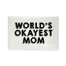 Okayest Mom Magnets