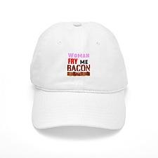 Woman Fry Me Bacon Baseball Baseball Cap