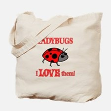 Ladybugs Love Them Tote Bag