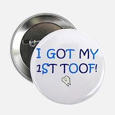 I GOT MY 1ST TOOF! Button