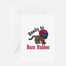 Burn Rubber Greeting Cards