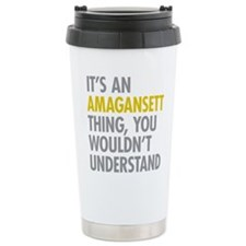 Its An Amagansett Thing Travel Coffee Mug