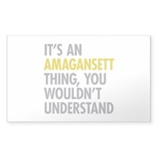 Its An Amagansett Thing Decal