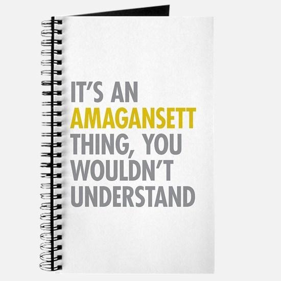 Its An Amagansett Thing Journal