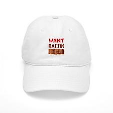 Want Bacon Baseball Baseball Cap