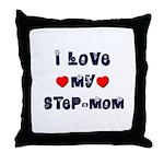 I Love MY STEP-MOM Throw Pillow