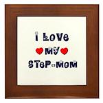 I Love MY STEP-MOM Framed Tile