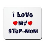 I Love MY STEP-MOM Mousepad