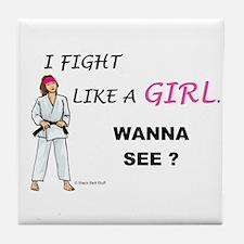 Fight Like A Girl Tile Coaster