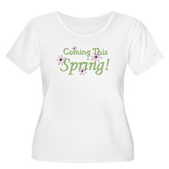 Coming This Spring! T-Shirt