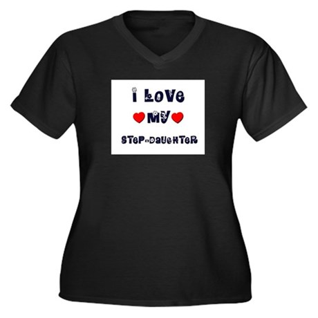 I Love MY STEP-DAUGHTER Women's Plus Size V-Neck D
