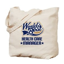 health care manager Tote Bag