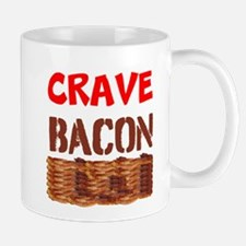 Crave Bacon Mugs
