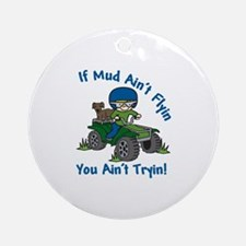 Flyin Mud Ornament (Round)