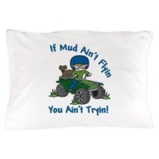 Flyin Mud Pillow Case