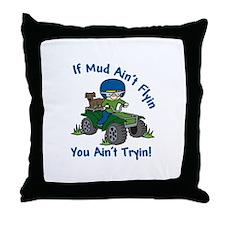 Flyin Mud Throw Pillow