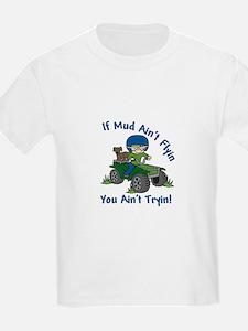Flyin Mud T-Shirt