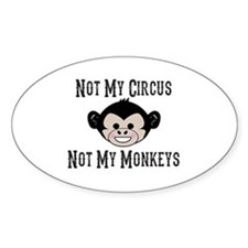 Not My Circus, Not My Monkeys (Cute Stickers
