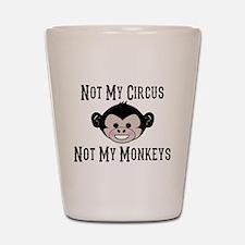Not My Circus, Not My Monkeys (Cute) Shot Glass
